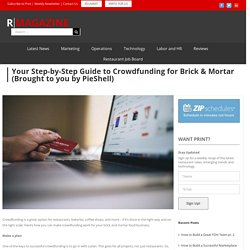 Your Step-by-Step Guide to Crowdfunding for Brick & Mortar (Brought to you by PieShell)