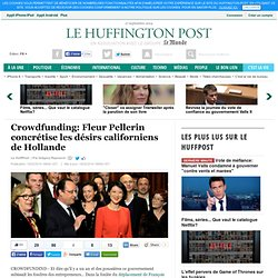 Crowdfunding: Fleur Pellerin concrétise les désirs californiens de Hollande