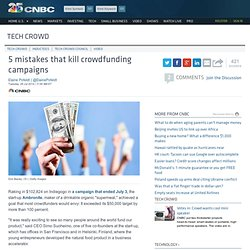 5 mistakes that kill crowdfunding campaigns