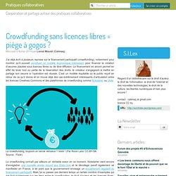 Crowdfunding sans licences libres = piège à gogos