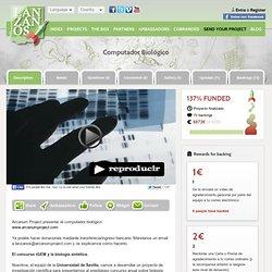 Proyecto: Computador Biológico por Carlos Toscano Ochoa
