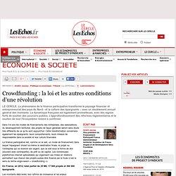 Crowdfunding : la loi et les autres conditions d'une révolution