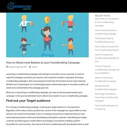 How to Attract more Backers to your Crowdfunding Campaign - Crowdfund Center