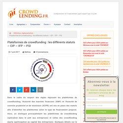 Plateformes de crowdfunding : les différents statuts – CIP – IFP – PSI