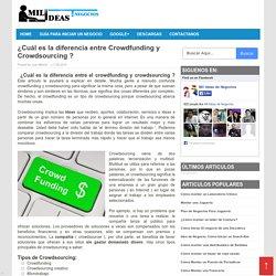 ¿Cuál es la diferencia entre Crowdfunding y Crowdsourcing ?