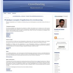 Crowdfunding: Quelques exemples d'applications de crowdsourcing