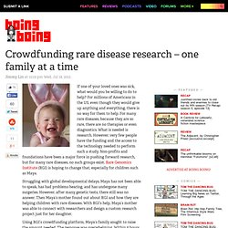 Crowdfunding rare disease research – one family at a time