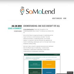 Crowdfunding: One Size Doesn't Fit All « SoMoLend