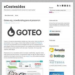 eContenidos » Goteo.org, crowdfunding para el procomún
