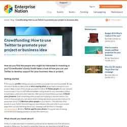 Crowdfunding: How to use Twitter to promote your project or business idea