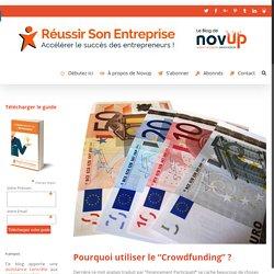 """Pourquoi utiliser le """"Crowdfunding"""" ? - Réussir Son Entreprise"""