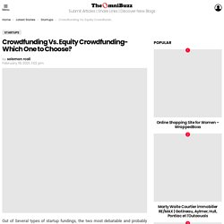 Crowdfunding Vs. Equity Crowdfunding- Which One to Choose?