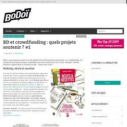 BD et crowdfunding : quels projets soutenir ? #1
