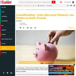 Crowdfunding : Three sites to finance your studies on the test bench