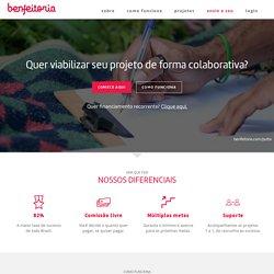 Benfeitoria: Crowdfunding + financiamento coletivo + comissão livre