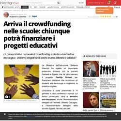 Arriva il crowdfunding nelle scuole: chiunque potrà finanziare i progetti educativi