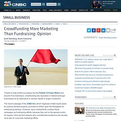 Crowdfunding More Marketing Than Fundraising: Opinion - US Business News