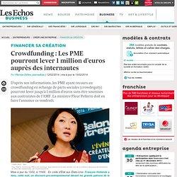 Crowdfunding : Les PME pourront lever 1 million d'euros auprès des internautes