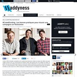 #Crowdfunding : Les bonnes pratiques pour réussir une campagne sur Kickstarter