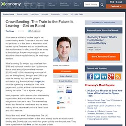Crowdfunding: The Train to the Future Is Leaving—Get on Board