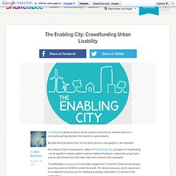 The Enabling City: Crowdfunding Urban Livability