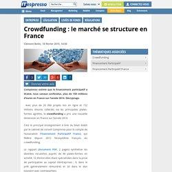 Crowdfunding : le marché se structure en France