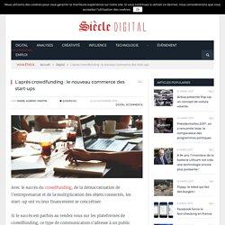 L'après crowdfunding : le nouveau commerce des start-up