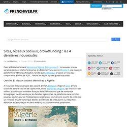 Sites, réseaux sociaux, crowdfunding : les 4 dernières nouveautés