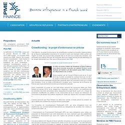Crowdfunding : analyse du projet d'ordonnance - PME Finance