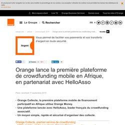 Orange lance la première plateforme de crowdfunding mobile en Afrique, en partenariat avec HelloAsso