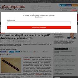 Le crowdfunding/financement participatif : dynamique et perspectives