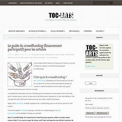 Le guide du crowdfunding (financement participatif) pour les artistes