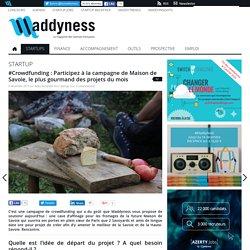 #Crowdfunding : Participez à la campagne de Maison de Savoie, le plus gourmand des projets du mois
