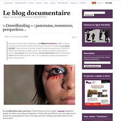 « Crowdfunding  : panorama, ressources, perspectives… | «Le blog documentaire