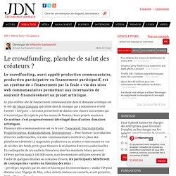 Le crowdfunding, planche de salut des créateurs ? par Sébastien Lachaussée - Chronique e-Business
