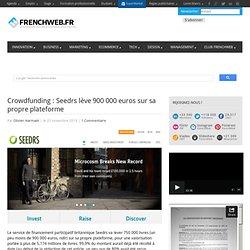 Crowdfunding : Seedrs lève 900 000 euros sur sa propre plateforme