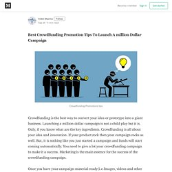 Best Crowdfunding Promotion Tips To Launch A Million Dollar Campaign