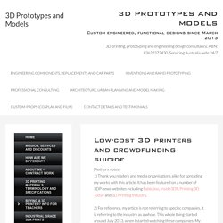 Low-cost 3D printers and crowdfunding suicide - 3D Prototypes and Models