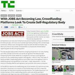 With JOBS Act Becoming Law, Crowdfunding Platforms Look To Create Self-Regulatory Body