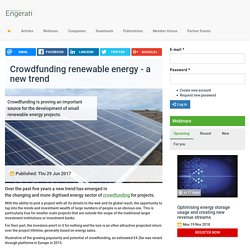Crowdfunding renewable energy - a new trend