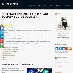 Crowdfunding et réseaux sociaux : guide complet
