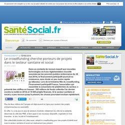 Le crowdfunding cherche porteurs de projets dans le secteur sanitaire et social