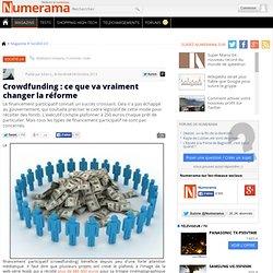 Crowdfunding : ce que va vraiment changer la réforme