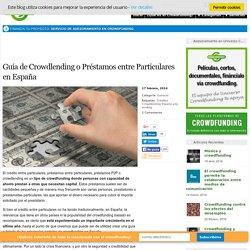 Guía de Crowdlending o Préstamos entre Particulares en España