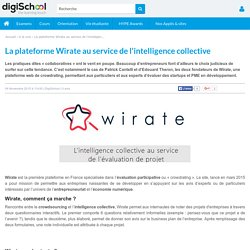 Wirate, une plateforme de crowdrating au service de l'intelligence collective