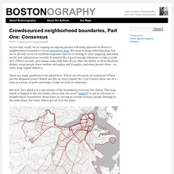 Crowdsourced neighborhood boundaries, Part One: Consensus
