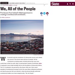 Five lessons from Iceland's failed crowdsourced constitution experiment.