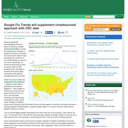 Google Flu Trends will supplement crowdsourced approach with CDC data