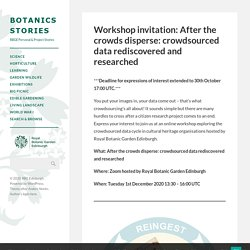 Workshop invitation: After the crowds disperse: crowdsourced data rediscovered and researched
