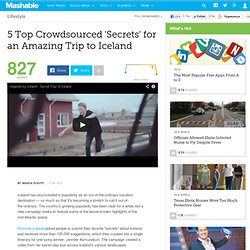 5 Top Crowdsourced 'Secrets' for an Amazing Trip to Iceland
